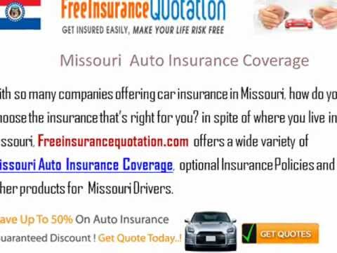Missouri Auto Insurance Company - Missouri Auto Insurance Quote