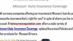 Missouri Auto Insurance Company - Missouri Auto Insurance Quote