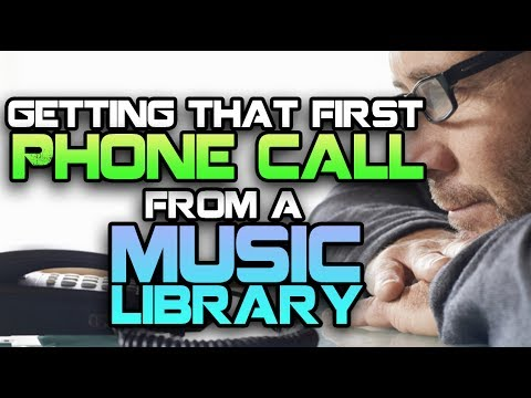 Getting That First Call From A  Library