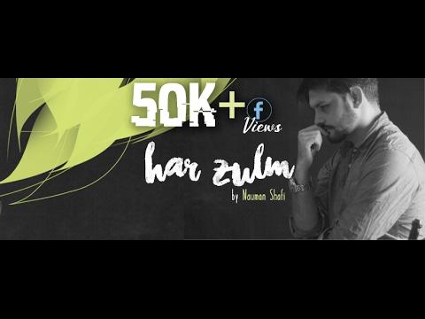 Har Zulm (Cover) By Nauman Shafi