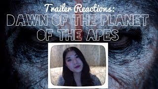 Trailer Reactions: Dawn of the Planet of the Apes