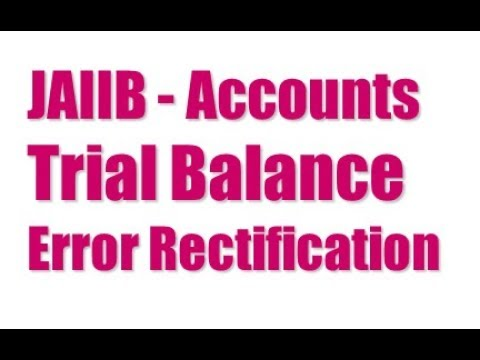 JAIIB-Accounts - Trial Balance & Error Rectification (Recording of Free Live Class (Sept 15)