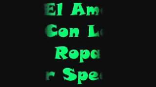 Sir Speedy- El Amor Con La Ropa