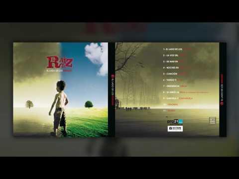 La Raíz - El Lado de los Rebeldes | Disco Completo - Full Album