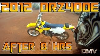 2012 drz400e thoughts after 8hrs ride time