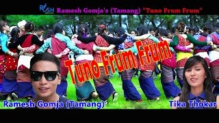 Tuno frum Frum - Ramesh Gomja (Tamang)|New Official Mhendomaya Song 2016