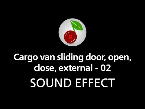 Cargo van sliding door open close external 02 sound for Door opening sound effect