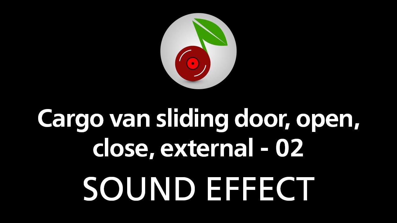 cargo van sliding door open close external 02 sound effect youtube. Black Bedroom Furniture Sets. Home Design Ideas