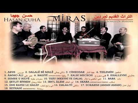 The Folk Songs Of Mardin - Geçmişten Geleceğe Miras (Hasan Çuha)