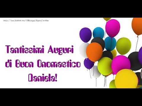 Auguri Daniela Buon Onomastico Youtube