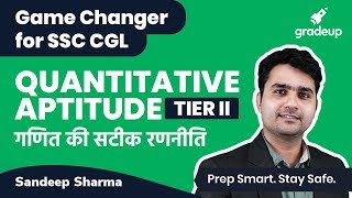 SSC CGL Exam Preparation: Complete Maths Strategy for SSC CGL Tier 2 by Sandeep Sir @ 4 PM