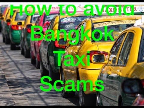 Bangkok Taxi Scams- Tips to avoid taxi Scams in Bangkok Thailand