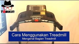 Cara Menggunakan Treadmill: Bagian-bagian Treadmill