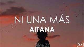 Aitana - Ni Una Más (Letra)