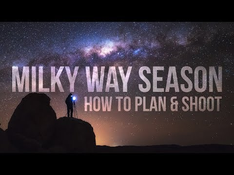 Milky Way Season Explained - How To Find The Milky Way