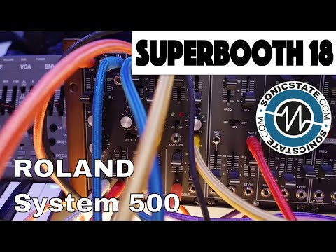Superbooth 2018 New Roland System 500 Modules