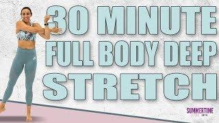 30 Minute Full Body Deep Stretch   Sydney Cummings