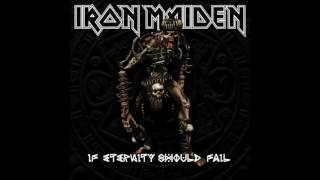 Iron Maiden - If Eternity Should Fail (HQ)