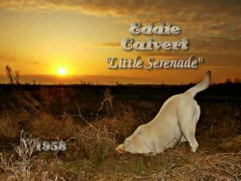 Eddie Calvert- Little Serenade - (1958)