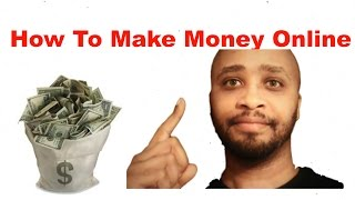 How to make money online fast, quit ...