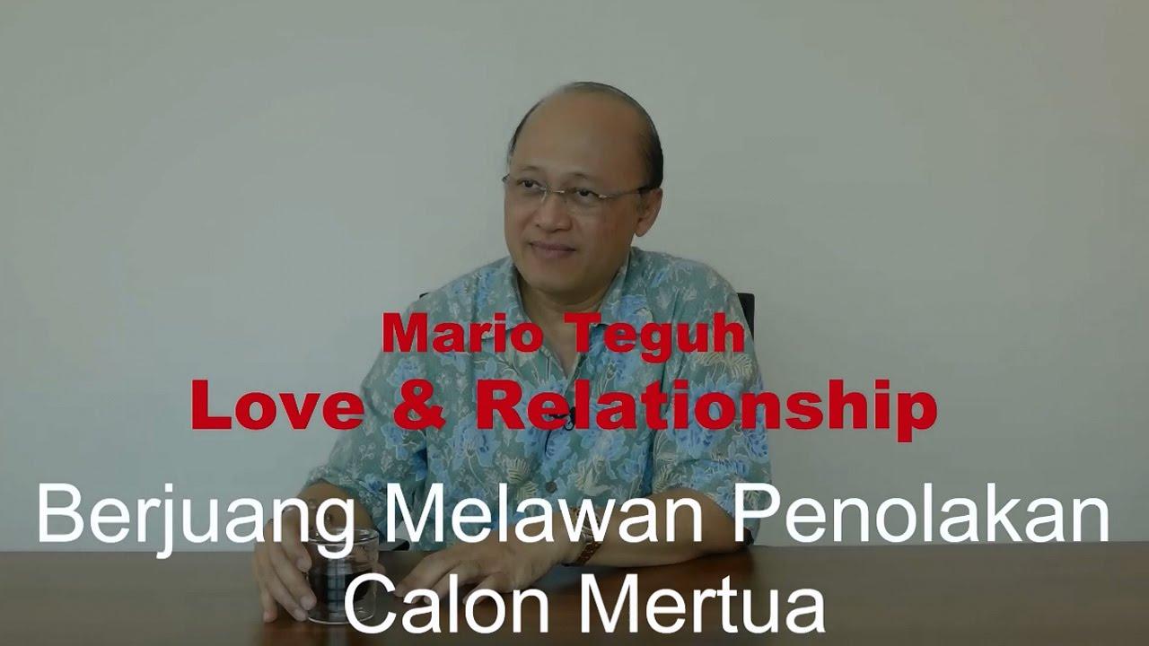 Berjuang Melawan Penolakan Calon Mertua Mario Teguh Love Relationship Youtube