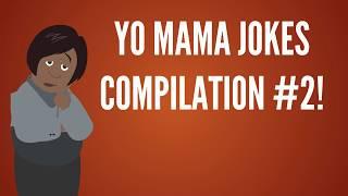 Yo Mama Jokes Compilation #2 - Yo Mama So Old...