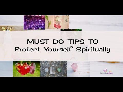 9 Steps on How to Protect Yourself Spiritually - Forensic