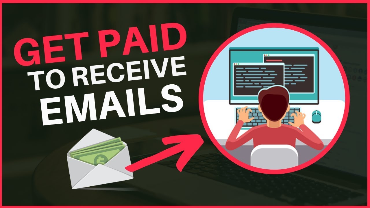 How To Get Paid To Receive Emails