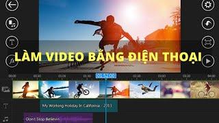 Hướng dẫn Chi Tiết Chỉnh Sửa, Cắt ghép , Lồng Nhạc Cho Video Trên Điện Thoại Android