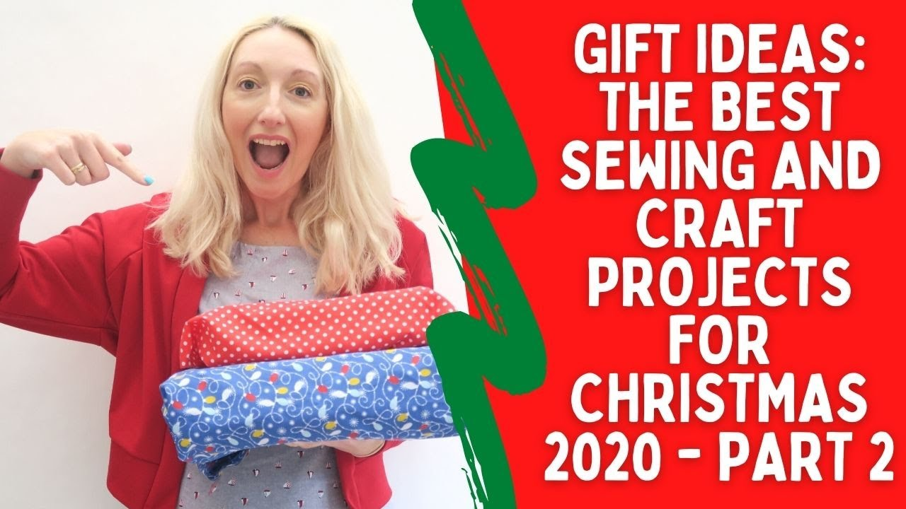 Christmas Craft Fair Ideas 2020 Youtube Gift ideas | The best sewing and craft projects for Christmas 2020