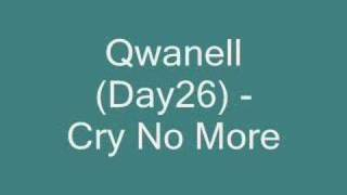 Qwanell (Day26) - Cry No More