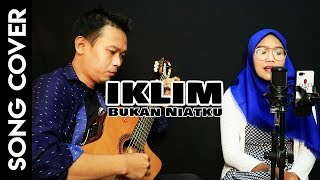 Iklim Bukan Niatku - Cover Gitar
