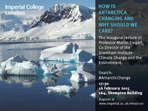 How Is Antarctica Changing And Why Should We Care?