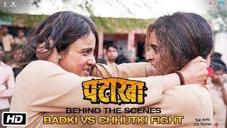 Pataakha | BTS | Badki vs Chhutki Fight | Vishal Bhardwaj |Sanya Malhotra|Radhika Madan|Sunil Grover
