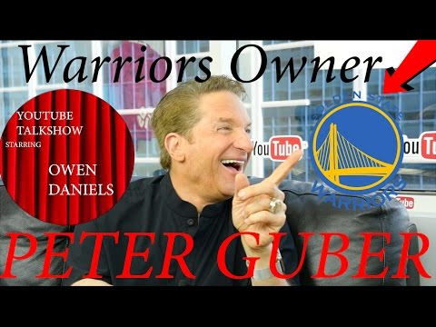 PETER GUBER (Owner Of The Warriors) - YouTube TalkShow With Owen Daniels