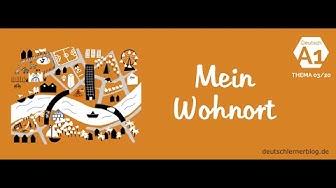 Deutsch lernen – Deutschkurs A1 – Thema 03/20: Mein Wohnort / Wohnen