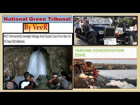 L-93- राष्ट्रीय हरित प्राधिकरण- Know everything about National Green Tribunal (NGT Act-2010) By VeeR