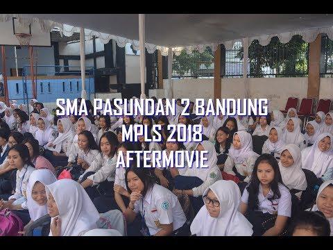 MPLS 2018 AFTERMOVIE | SMA PASUNDAN 2 BANDUNG
