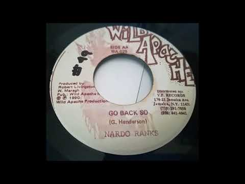 Nardo Ranks - Go Back So (1990) Poco Man Jam Riddim