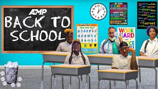 AMP GOES BACK TO SCHOOL