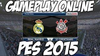 PES 2015: GAMEPLAY ONLINE com o CORINTHIANS vs REAL MADRID (C.Ronaldo e Guerrero)
