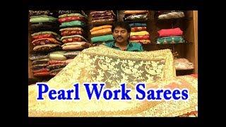 Pearl Work Sarees / Wedding Collections / Designer Sarees