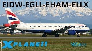 X-Plane 11 | European Fun!! | A320 B739 B738 | VATSIM | Dublin, London, Amsterdam & Luxembourg!!