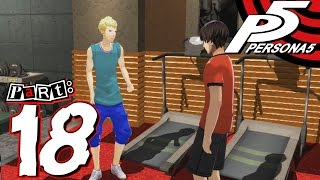 Persona 5 - Part 18 - Protein Junkies