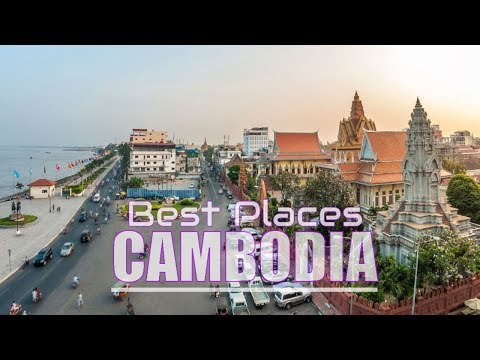 Top 10 Best Places To Visit In Cambodia
