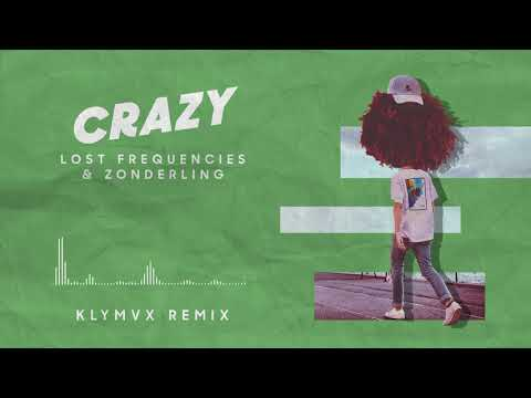 Lost Frequencies & Zonderling - Crazy (KLYMVX remix)