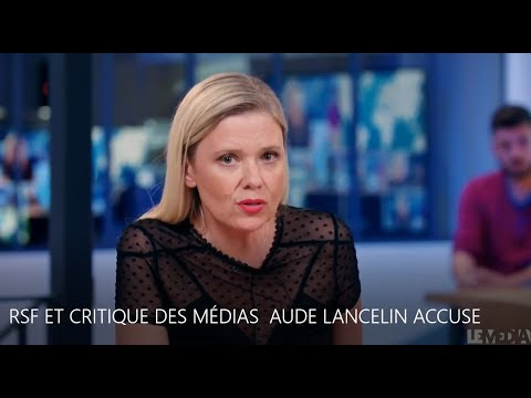 LA BRILLANTE REPONSE D'AUDE LANCELIN A RSF