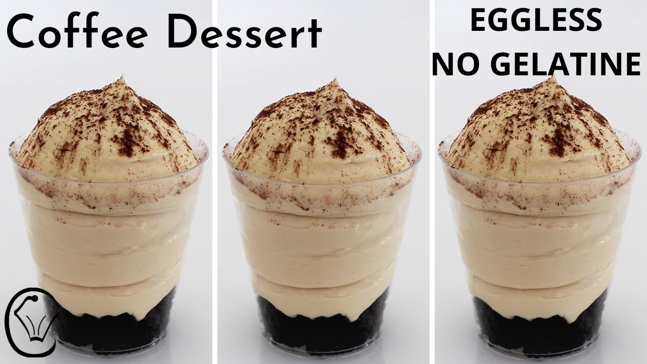Coffee Dessert Cups NO EGG - NO GELATINE! Simple Easy Delicious! Try it!