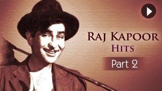 Best Of Raj Kapoor Songs - Vol 2 - Evergreen Classic Hindi Songs - Superhit Songs