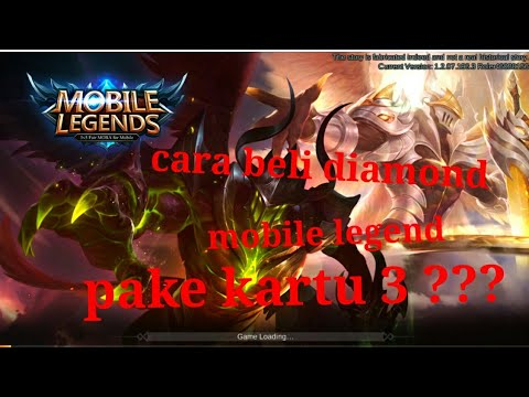 Cara Beli Diamonds Mobile Legends Pake Kartu 3 Youtube